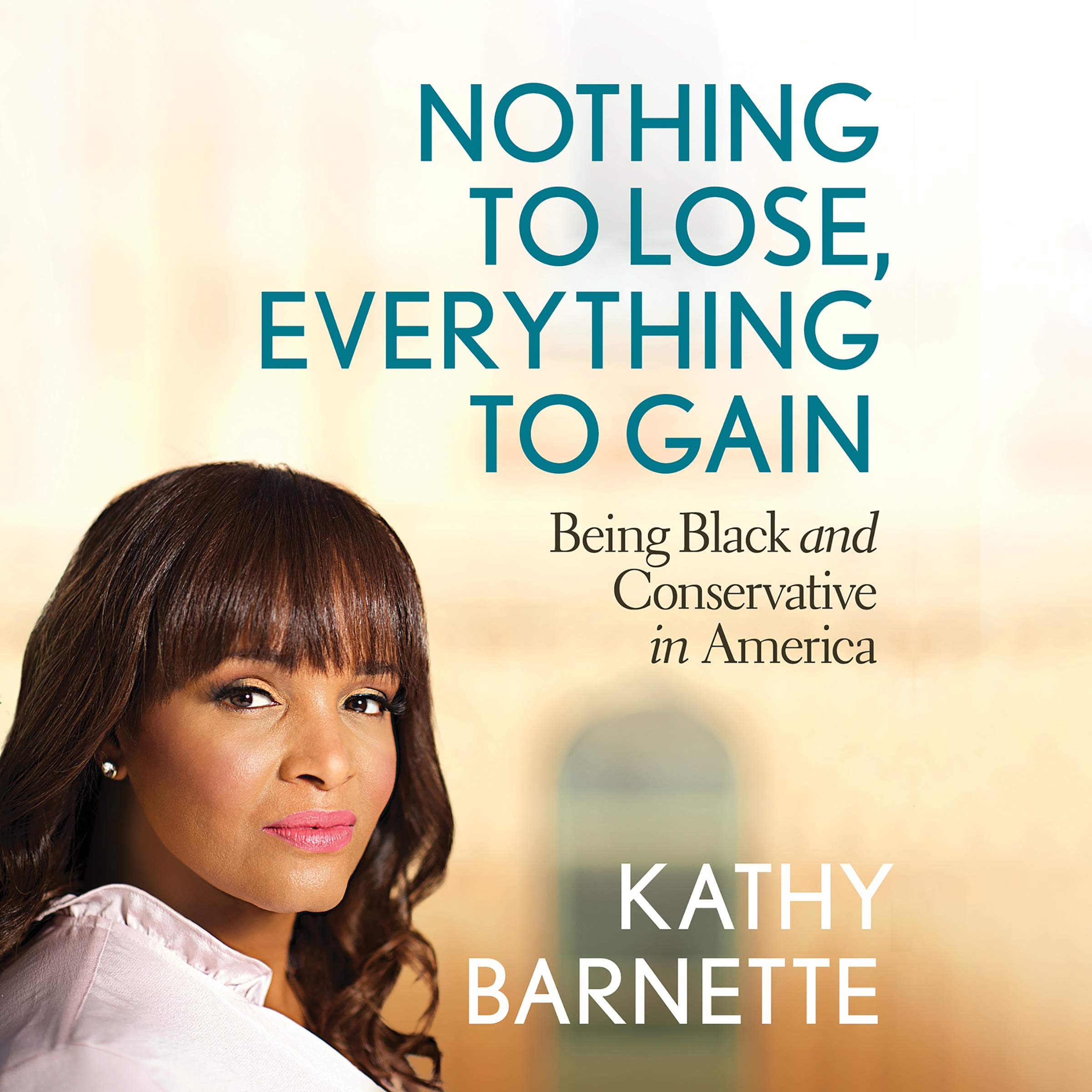 Photo of Book Review: Kathy Barnette's Nothing to Lose, Everything to Gain