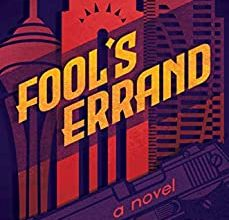 Photo of Tim Tapp: Fool's Errand Puts a Patriotic Heart Into the Mafia-Thriller Tale